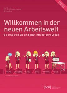 Willkommen in der neuen Arbeitswelt, Buchcover, social intranet, regina köhler, steffi gröscho, claudia eicher-liebenow