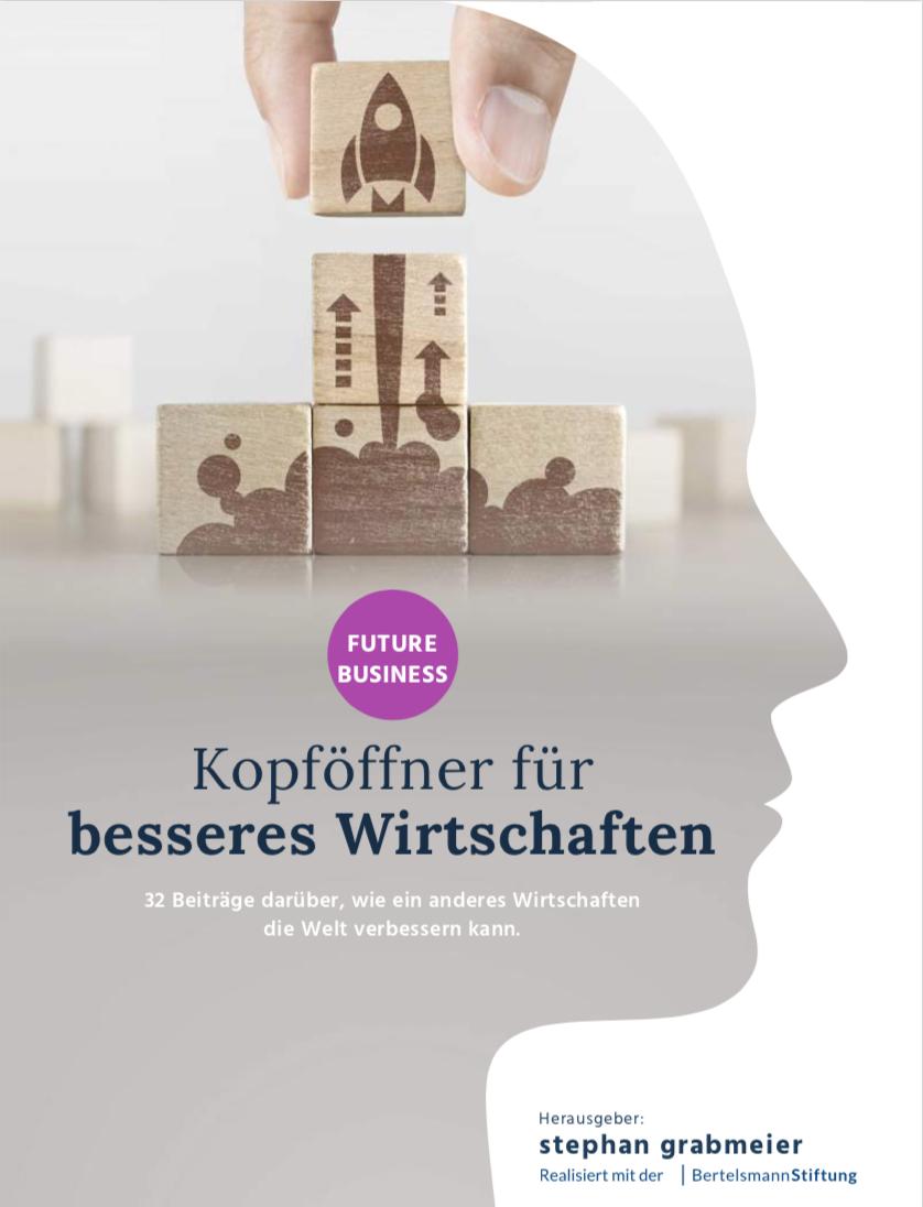 Thumbnail of https://stephangrabmeier.de/future-business-e-book-kopfoeffnende-gedanken-zum-wirtschaften-von-morgen/