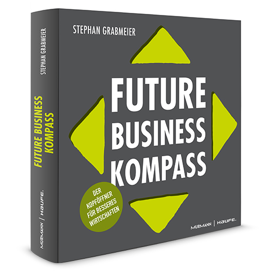 Stephan Grabmeier Future Business Kompass