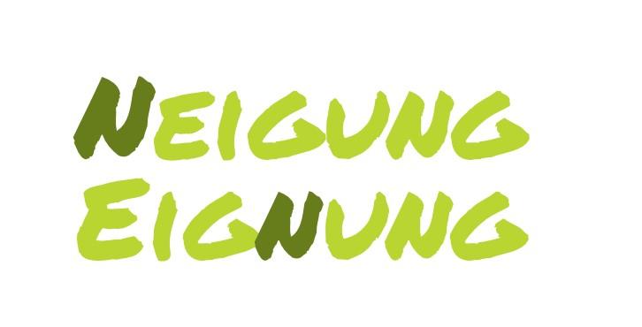 Schriftzug in Grün bzw. Gegenüberstellung der Wörter Neigung / Eignung