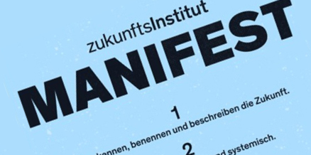 Vorschau zum Zukunftsinstitut-Manifest