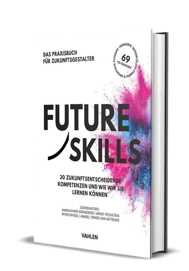 Buchcover: Future Skills, Das Praxisbuch für Zukunftsgestalter